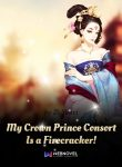 my-crown-prince-consort-is-a-firecracker