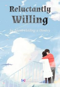 reluctantly-willing