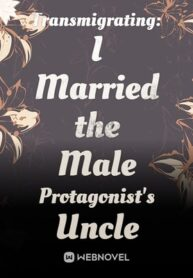 transmigrating-i-married-the-male-protagonists-uncle