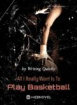 all-i-really-want-is-to-play-basketball