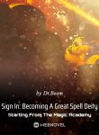 sign-in-becoming-a-great-spell-deity-starting-from-the-magic-academy
