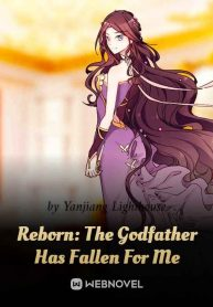 reborn-the-godfather-has-fallen-for-me
